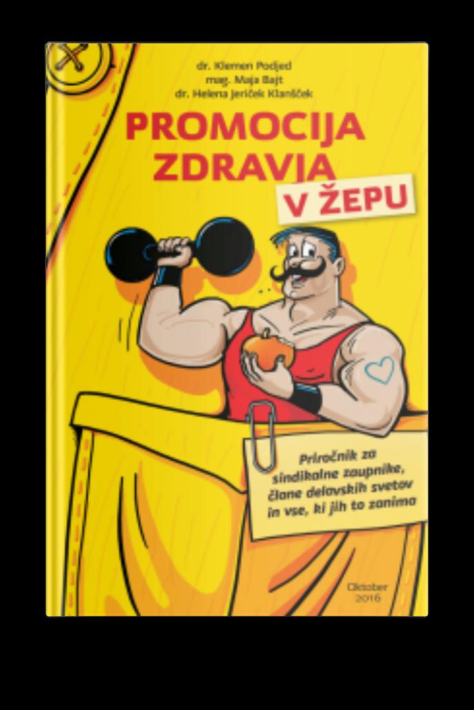 Priročnik Promocija zdravja v žepu za sindikalne zaupnike in člane delavskih svetov